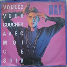 """7"""" DAF ( DEUTSCH AMERIKANISCHE FREUNDSCHAFT ) Voulez Vous Coucher Avec Moi"""