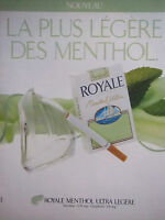 PUBLICITÉ 1991 ROYALE MENTHOL ULTRA LÉGÈRE CIGARETTE - TABAC