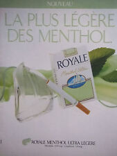 PUBLICITÉ 1991 ROYALE MENTHOL ULTRA LÉGÈRE CIGARETTE - ADVERTISING