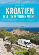 Kroatien mit dem Wohnmobil von Thomas Cernak (2015, Taschenbuch)