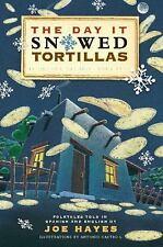 The Day It Snowed Tortillas / El Dia Que Nevaron Tortillas, Folktales told in Sp
