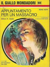 (Milton K. Ozaki) Appuntamento per un massacro 1969 Mondadori il giallo. 1049