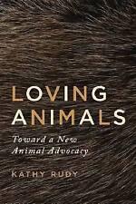 Very Good, Loving Animals, Kathy Rudy, Book