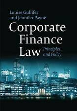 Corporate Finance Law: Principles and Policy by Gullifer, Louise, Payne, Jennif