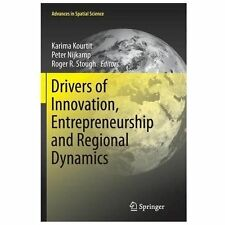 Drivers of Innovation, Entrepreneurship and Regional Dynamics (2013, Paperback)