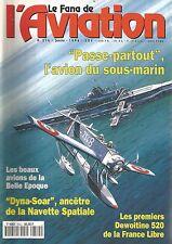 """FANA DE L'AVIATION N°314 """"PASSE-PARTOUT"""" AVION DU SOUS-MARIN / DEWOITINE 250"""