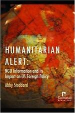 Humanitarian Alert: NGO Information and its Impact on US Foreign Policy, Interna