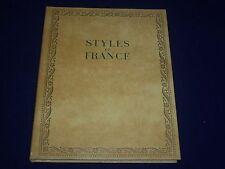 1955 STYLES DE FRANCE MEUBLES ET ENSEMBLES DE 1610 A 1920 FRENCH BOOK - KD 2453