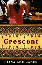 Crescent: A Novel  by Diana Abu-Jaber hardcover dj 1st