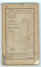 FERRARI G. LA RIVOLUZIONE E I RIVOLUZIONARI IN ITALIA REMO SANDRON COLOMBI 1901