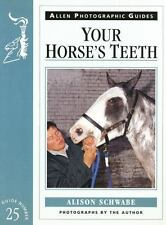 YOUR HORSE'S TEETH - NEW PAPERBACK BOOK