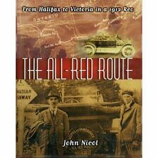 The All Red Route: From Halifax to Vancouver in a 1912 REO-ExLibrary