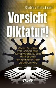 Vorsicht Diktatur! Stefan Schubert
