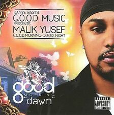 Good Morning Good Night: Dawn Kanye West Malik Yusef G.O.O.D. MUSIC FREE SHIP!!