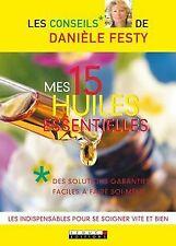 Mes 15 huiles essentielles : Des solutions garanties facil... | Livre | état bon