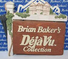 Brian Baker Collection 1999 Deja Vu Sign Wall Hanger New in box