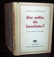 Austria Socialism, Was wollen die Sozialisten,  Julius Deutsch SGD to Hugo Perls