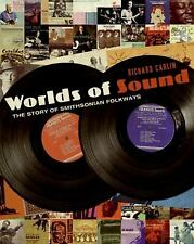 Worlds of Sound: The Story of Smithsonian Folkways-ExLibrary