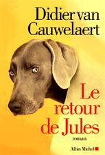 Didier Van Cauwelaert**Le retour de Jules*03.05.2017**24h pr sauver notre chien