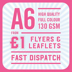 1000 Full Colour Printed Flyers / Leaflets - A6 130gsm Gloss