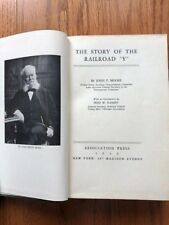 """The Story of the Railroad """"Y"""" by John F. Moore Signed copy 1930"""