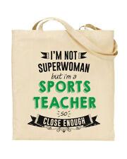 I'm Not Superwoman But I'm a SPORTS TEACHER Tote Bag PE Teacher Funky NE Ltd ®