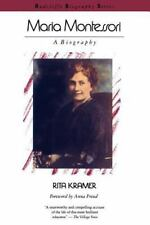 Maria Montessori: A Biography: By Kramer, Rita