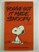 """You've Got it Made, Snoopy"" by Charles M. Schulz"