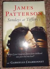 Sundays at Tiffany's by James Patterson and Gabrielle Charbonnet (2008, Hardcove