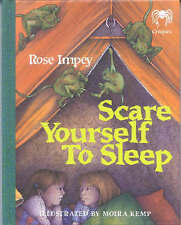 Scare Yourself to Sleep (Creepies),Rose Impey, Moira (Il) Kemp,New Book mon00000