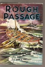 Rough passage true tales of men & ships Titanic Mary Celeste PRESCOTT 1958
