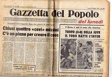 rivista GAZZETTA DEL POPOLO 03/10/1977 numero 262 CHIUSI QUATTRO COVI MISSINI