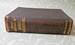 Vintage 1930 News Chronicle Home Gardening Hardback Book ed. by Walter Brett
