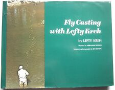 FLY CASTING WITH LEFTY KREH  (Good/2nd Printing Hardcover Book/1974)