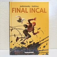 Final Incal (Hardcover, HC) - Jodorowsky, Ladronn - Humanoids - SIGNED & SKETCH
