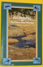 Fly-Fishing in Northern New Mexico 1992 Various Authors Great Pictures!