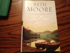 Beth Moore: To Live is Christ (joining in Paul's journey of faith) hardback SALE