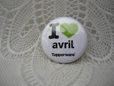 Gadget Miniature Tupperware : Badge / Épinglette / Pin's I Love Avril