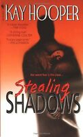 Stealing Shadows: A Bishop/Special Crimes Unit Novel by Kay Hooper