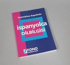 Gramatica Espanola Ispanyolca Dilbilgisi - Fono - 2004 - Spanish - Turkish