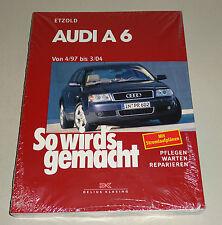 Reparaturanleitung Audi A6 -  Baujahre 1997 bis 2004!
