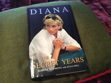 DIANA THE SECRET YEARS HARDCOVER BOOK By SIMONE SIMMONS WITH SUSAN HILL VGC