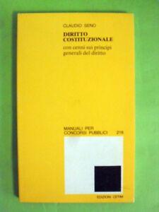 SENO.DIRITTO COSTITUZIONALE.MANUALI PER CONCORSI PUBBLICI.CETIM.1981