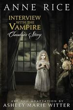 Interview with the Vampire : Claudia's Story by Anne Rice (2012, Hardcover)