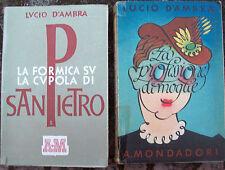 14) 1942 LOTTO ROMANZI DI LUCIO D'AMBRA 'LA PROFESSIONE DI MOGLIE' 'LA FORMICA'