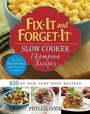 Fix-It and Forget-It: Fix-It and Forget-It Slow Cooker Champion Recipes : 450...