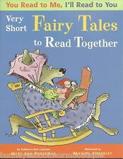 YOU READ TO ME I'LL READ TO YOU Very Short Fairy Tales HOBERMAN Early Reader