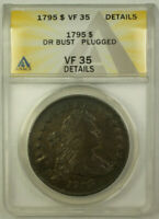 1795 Draped Bust Silver Dollar $1 Coin ANACS VF-35 Details Plugged