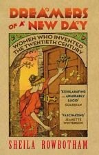 Dreamers of a New Day: Women Who Invented the 20th Century NEW Paperback c2011