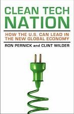 Clean Tech Nation: How the U.S. Can Lead in the New Global Economy-ExLibrary